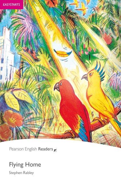 Pearson English Readers Easystarts Flying Home