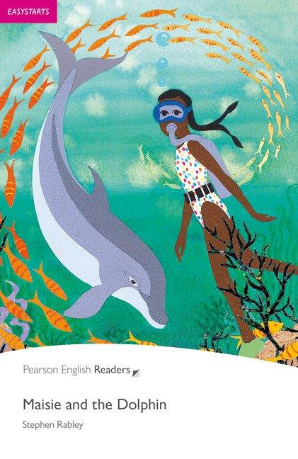 Pearson English Readers Easystarts Maisie and the Dolphin