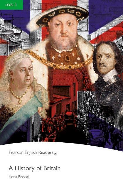 Pearson English Readers Level 3 A History of Britain