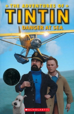 Scholastic Popcorn Readers Level 2 Tintin 2: Danger At Sea (with CD)