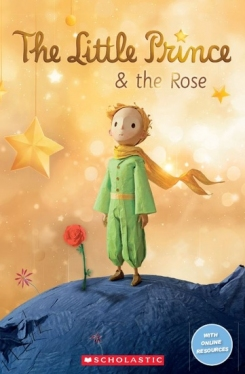 Scholastic Popcorn Readers Level 2 The Little Prince and the Red Rose