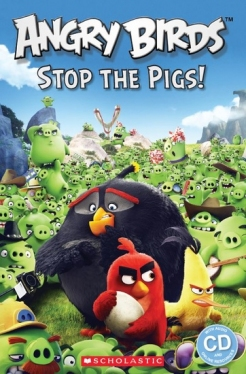 Scholastic Popcorn Readers Level 2 Angry Birds: Stop the Pigs! (with CD)