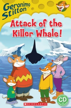 Scholastic Popcorn Readers Level 2 Geronimo Stilton: Attack of the Killer Whale (with CD)