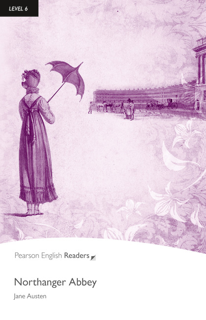 Pearson English Readers Level 6 Northanger Abbey