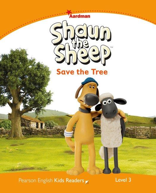 Pearson English Kids Readers Level 3 Shaun the Sheep: Save the Tree