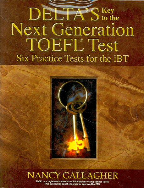 Delta\'s Key to the Next Generation TOEFL Test Six Practice Tests for the iBT w/Audio CDs