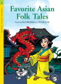 Compass Classic Readers (Level 1): Favorite Asian Folk Tales Student's Book with MP3 Audio CD