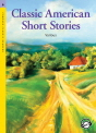 Compass Classic Readers (Level 6): Classic American Short Stories Student\'s Book with MP3 Audio CD