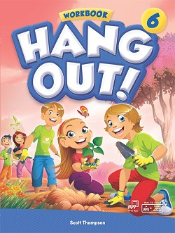 Hang Out! 6 Workbook with Student Digital Materials CD
