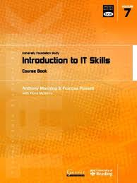 Transferable Academic Skills Kit (TASK): University Foundation Study Module 7: Introduction to IT Skills