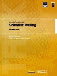 Transferable Academic Skills Kit (TASK): University Foundation Study Module 9: Scientific Writing