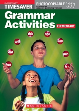 Scholastic Timesavers Photocopiables Secondary: Grammar Activities: Elementary