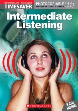 Scholastic Timesavers Photocopiables Secondary: Intermediate Listening (with 2 CDs)