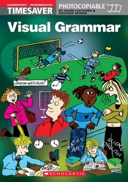 Scholastic Timesavers Photocopiables Secondary: Visual Grammar