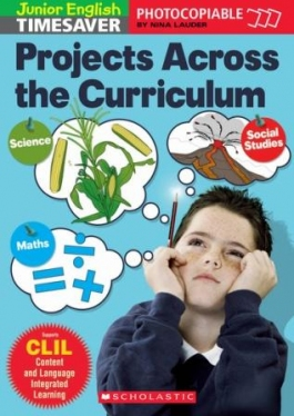 Scholastic Timesavers Photocopiables Primary: Projects Across the Curriculum