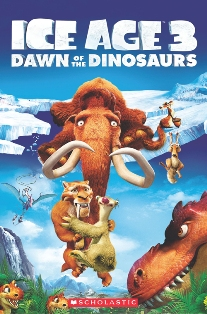 Scholastic Popcorn Readers Level 3 Ice Age 3: Dawn of the Dinosaurs