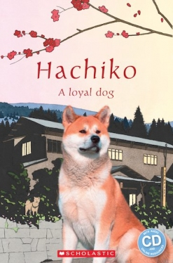 Scholastic Popcorn Readers Level 1 Hachiko: A loyal dog (with CD)