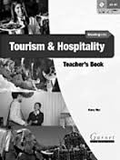 Moving into Tourism and Hospitality Teacher\'s Book