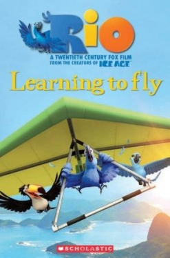 Scholastic Popcorn Readers Level 2 Rio 2: Learning To Fly