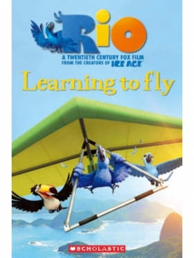 Scholastic Popcorn Readers Level 2 Rio 2: Learning To Fly (with CD)