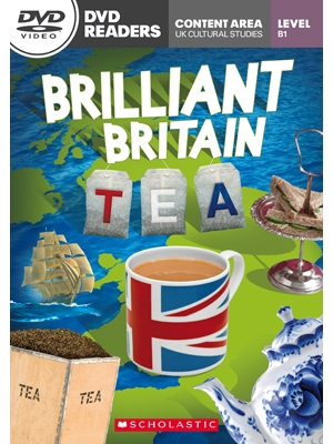 Scholastic DVD Readers Level 3 Brilliant Britain: Tea & DVD