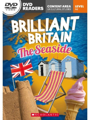 Scholastic DVD Readers CEF Level A2 Brilliant Britain: The Seaside & DVD