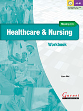 Moving into Healthcare and Nursing Workbook with audio CD