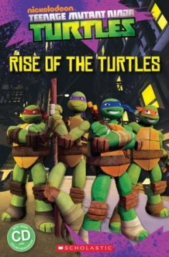 Scholastic Popcorn Readers Level 1 Teenage Mutant Ninja Turtles: Rise of the Turtles (with CD)