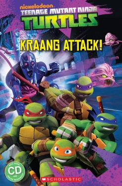 Scholastic Popcorn Readers Level 2 Teenage Mutant Ninja Turtles: Kraang Attack! (with CD)