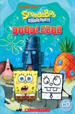 Scholastic Popcorn Readers Level 3 SpongeBob Squarepants: DOODLEBOB (with CD)