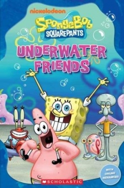 Scholastic Popcorn Readers Starter SpongeBob Squarepants: Underwater Friends