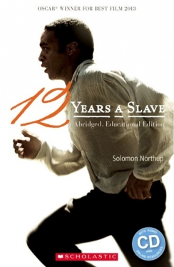 Scholastic ELT Readers Level 3 12 Years a Slave (with CD)