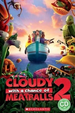 Scholastic Popcorn Readers Level 2 Cloudy with a Chance of Meatballs 2 (with CD)