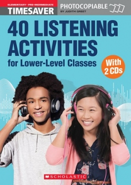 Scholastic Timesavers Photocopiables Secondary: 40 Listening Activities for Lower-Level Classes (with 2 CDs)