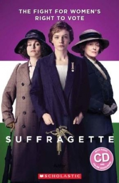 Scholastic ELT Readers Level 3 Suffragette (with CD)