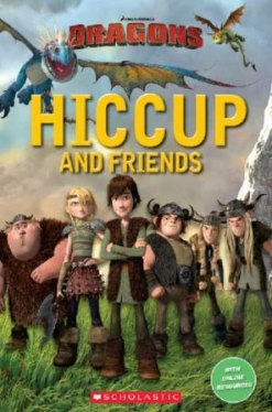 Scholastic Popcorn Readers Starter How to Train Your Dragon: Hiccup and Friends