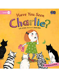 Tip Top Readers 2-4. Have You Seen Charlie?