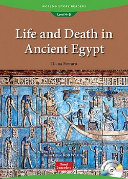 World History Readers 4-5:Life and Death in Ancient Egypt with Audio CD