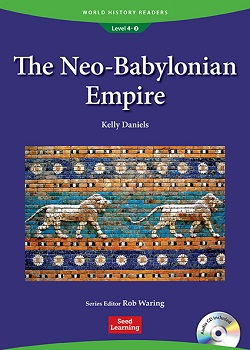 World History Readers 4-3:The Neo-Babylonian Empire with Audio CD