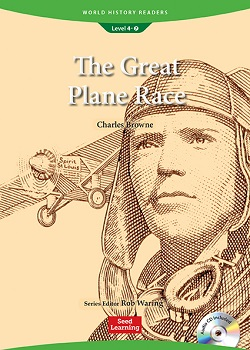 World History Readers 4-7:The Great Plane Race with Audio CD