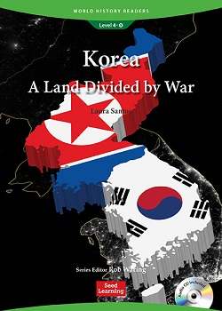 World History Readers 4-9:Korea: A Land Divided by War with Audio CD