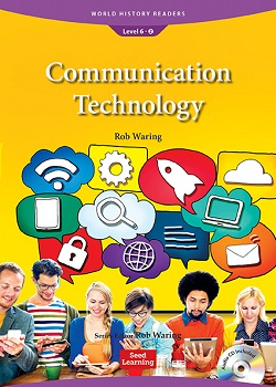 World History Readers 6-2:Communication Technology with Audio CD