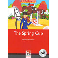Helbling Readers Red Series: Level 3  The Spring Cup with CD