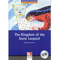 Helbling Readers Blue Series: Level 4 The Kingdom of the Snow Leopard with CD