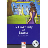 Helbling Readers Blue Series: Level 4  The Garden Party and Sixpence with CD
