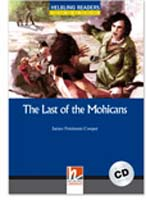 Helbling Readers Blue Series: Level 4 The Last of the Mohicans with CD