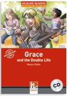 Helbling Readers Red Series: Level 3 Grace and the Double Life with CD