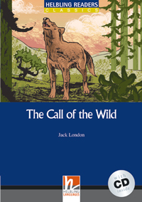 Helbling Readers Blue Series: Level 4 The Call of the Wild with CD