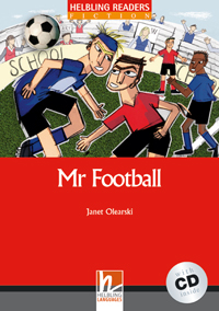 Helbling Readers Red Series: Level 3 Mr Football with CD