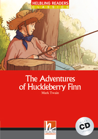 Helbling Readers Red Series: Level 3 The Adventures of Huckleberry Finn with CD